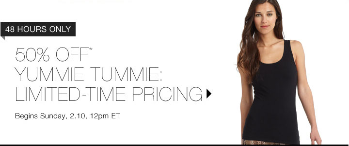 50% Off* Yummie Tummie...Shop Now