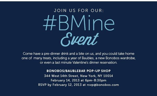 Join us for our: #BMine Event