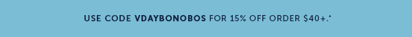 VDAYFORBONOBOS for 15% off orders $40+