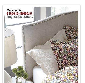 Colette Bed $1529.15-$1699.15 Reg.  $1799.-$1999.