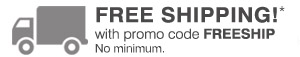 Free Shipping! with promo code FREESHIP No minimum.
