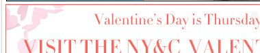 Visit the NY&C Valentine's Day Shop!