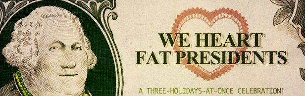 We Heart Fat Presidents