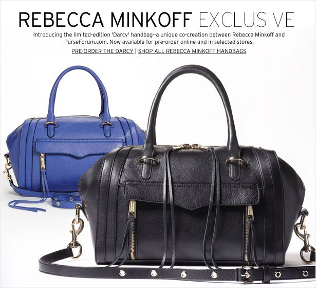 REBECCA MINKOFF EXCLUSIVE - Introducing the limited-edition 'Darcy' handbag - a unique co-creation between Rebecca Minkoff and PurseForum.com. Now available for pre-order online and inselected stores.