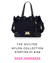 The Quilted Nylon Collection - Starting at $158 - SHOP HANDBAGS