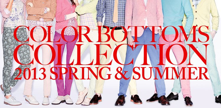 COLOR BOTTOMS COLLECTION 2013 SPRING & SUMMER