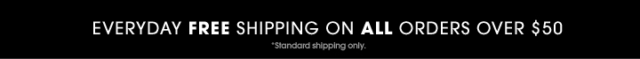 Everyday Free Shipping On Orders Over $50