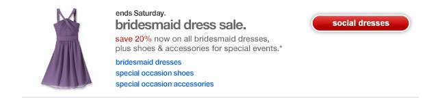 Bridesmaid dress sale.