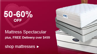 50-60% OFF Mattress Spectacular | plus, FREE Delivery over $499 | shop mattresses