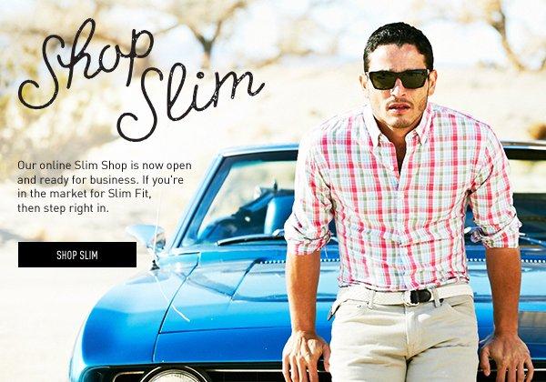 Shop Slim