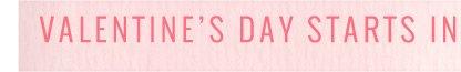 Valentine's Day Starts In