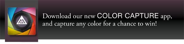 Download our new Color Capture app, and capture any color for a chance to win!