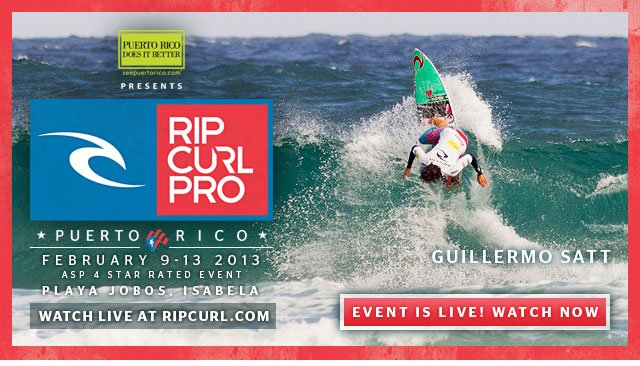 Rip Curl Pro Puerto Rico - February 9-13, 2013 - ASP 4 Star Rated Event - Playa Jobos, Isabela, Puerto Rico - Watch Live at ripcurl.com - Event is Live! Watch Now
