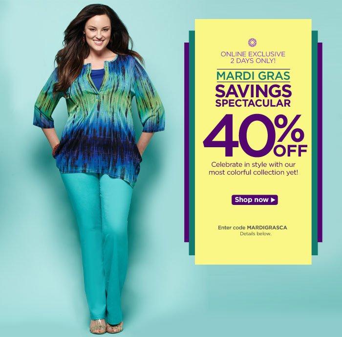 2 Days Only: Mardi Gras Savings Spectacular -- 40% Off!