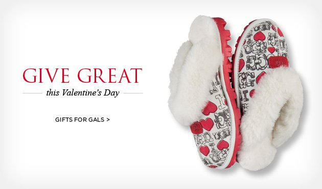 Give Great this Valentine's Day - Gifts for Gals >