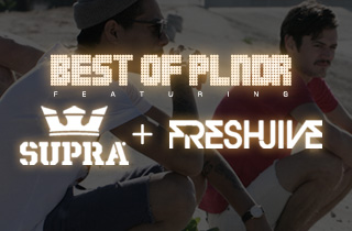 Best of PLNDR: SUPRA + Freshjive