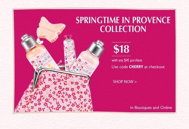 "Pamper Yourself this Valentine's Day! Forget yourself not with this Springtime in Provence collection.   $18 with any $45 purchase. Use code ""CHERRY"" at checkout"