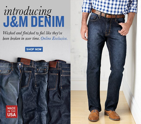 Introducing J&M Denim