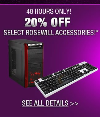 48 HOURS ONLY! 20% OF SELECT ROSEWILL ACCESSORIES
