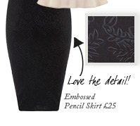 Embossed Pencil Skirt