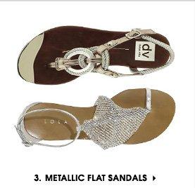 3. METALLIC FLAT SANDALS