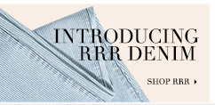 Introducing RRR Denim