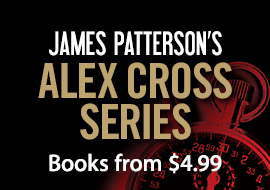 James Patterson's Alex Cross Series - Books from $4.99