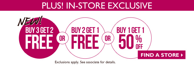 PLUS! IN-STORE EXCLUSIVE - find a store