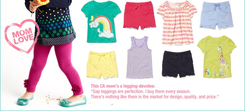 MOM LOVE | This CA mom's a legging-devotee: 'Gap leggings are perfection. I buy them every season. There's nothing like them in the market for design, quality, and price.'