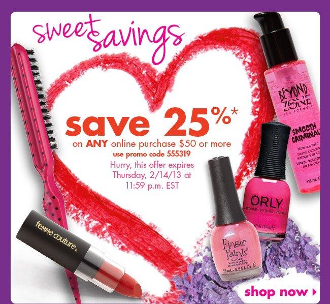 save 25%*