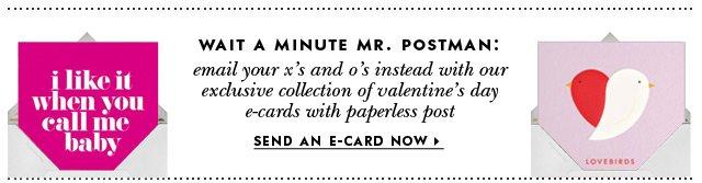 wait a minute mr. postman. send an ecard now.