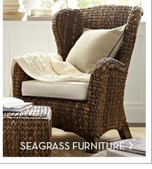 SEAGRASS FURNITURE