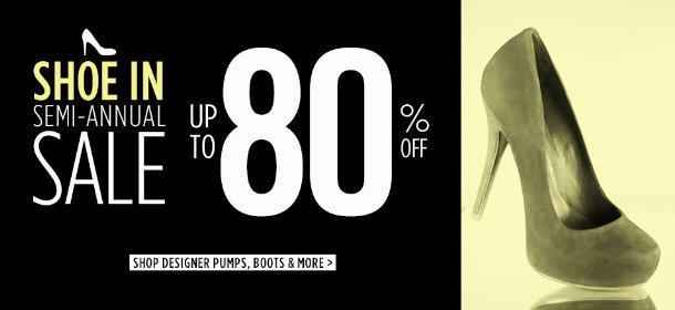 UP TO 80% OFF: DESIGNER PUMPS, BOOTS & MORE