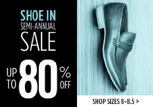 UP TO 80% OFF SIZES 8-8.5