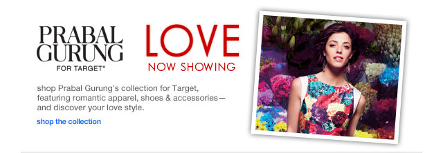 Shop Prabal Gurung's collection for Target, featuring romantic apparel, shoes & accessories-and discover your love style.