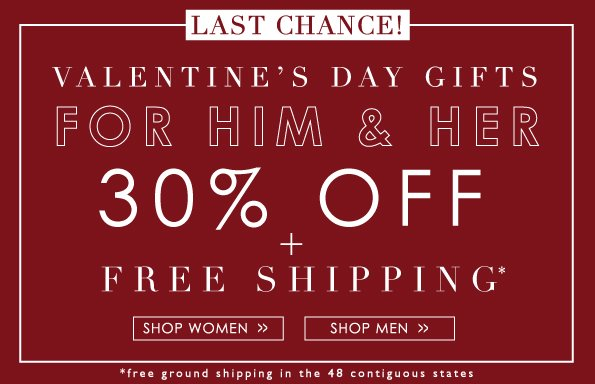 Last Chance! | Valentine's Day Gifts For Him & Her
