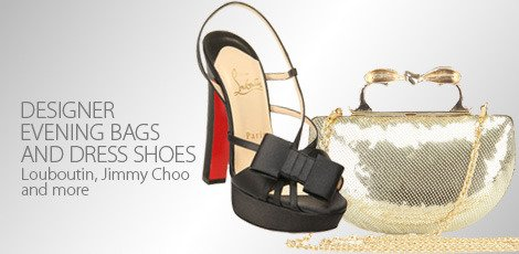 DESIGNER EVENING BAGS AND DRESS SHOES