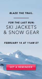 Ski Jackets and Snow Gear. Set A Reminder.