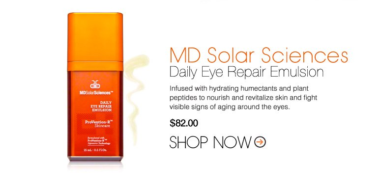 MD Solar Sciences Daily Eye Repair Emulsion Infused with hydrating humectants and plant peptides to nourish and revitalize skin and fight visible signs of aging around the eyes. $82 Shop Now>>