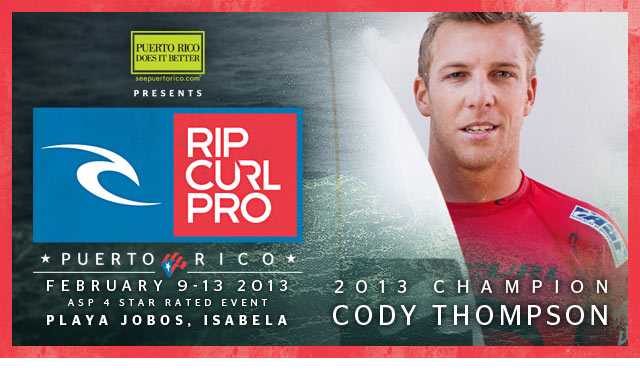 Rip Curl Pro Puerto Rico - February 9-13, 2013 - ASP 4 Star Rated Event - Playa Jobos, Isabela, Puerto Rico - 2013 Champion Cody Thompson