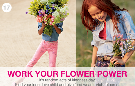 WORK YOUR FLOWER POWER - It's random acts of kindness day! Find your inner love child and give (and wear!) bright blooms.