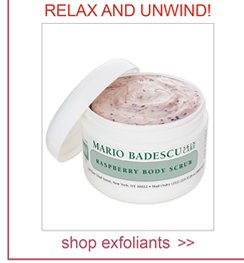 Exfoliate your skin with some of the finest smelling exfoliants on the market today. Relax and unwind!