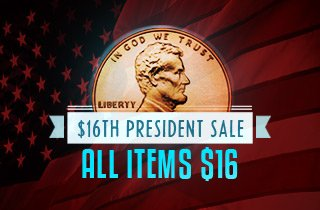 The $16th President Sale