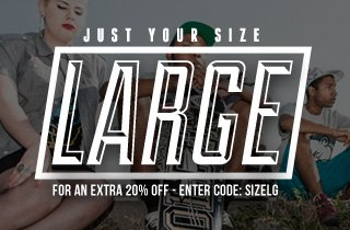 Just Your Size: Large