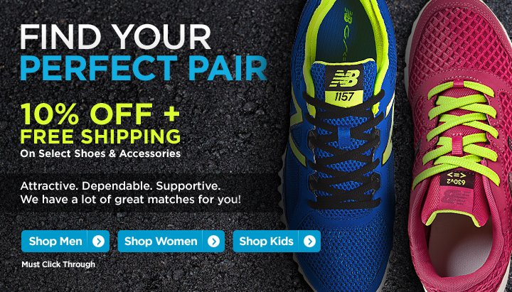 Find your Perfect Pair! 10% off + Free Shipping on Select Shoes and Accessories. Must Click Through