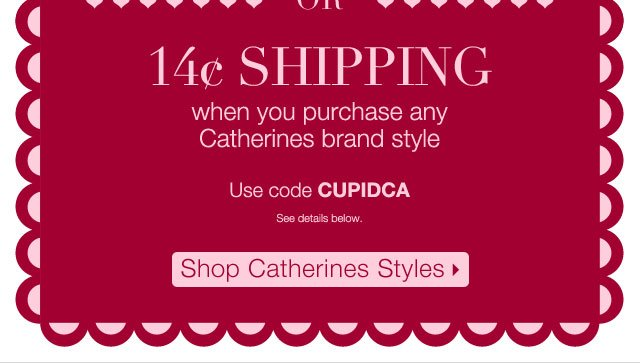 Shop Catherines for 14 cent Shipping