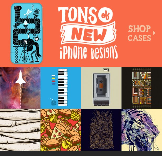 Tons of new iPhone designs. Shop cases.