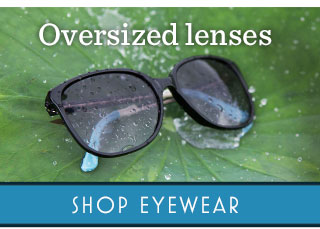 Oversized lenses - shop eyewear