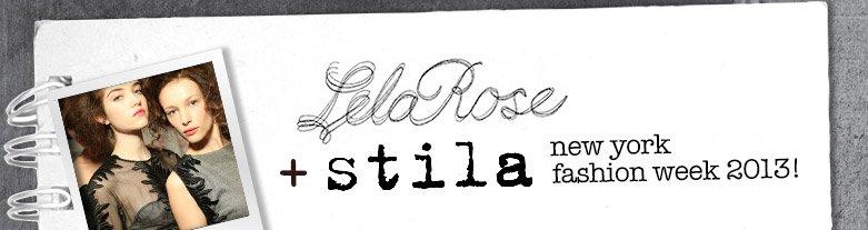 lela rose + stila