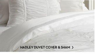 HADLEY DUVET COVER & SHAM